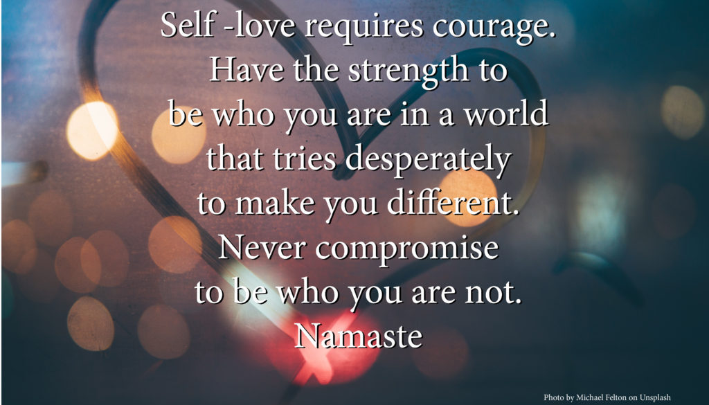 Self love-courage
